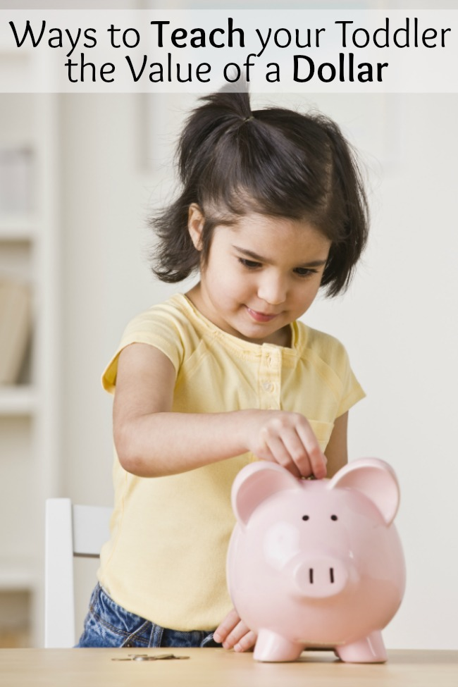 Teach your toddler the value of a dollar