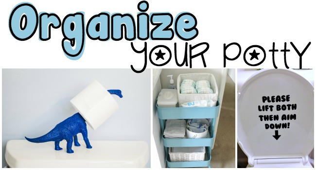 Organize Your Potty