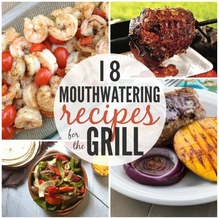 18 Flavor-Filled Backyard Grilling Recipes