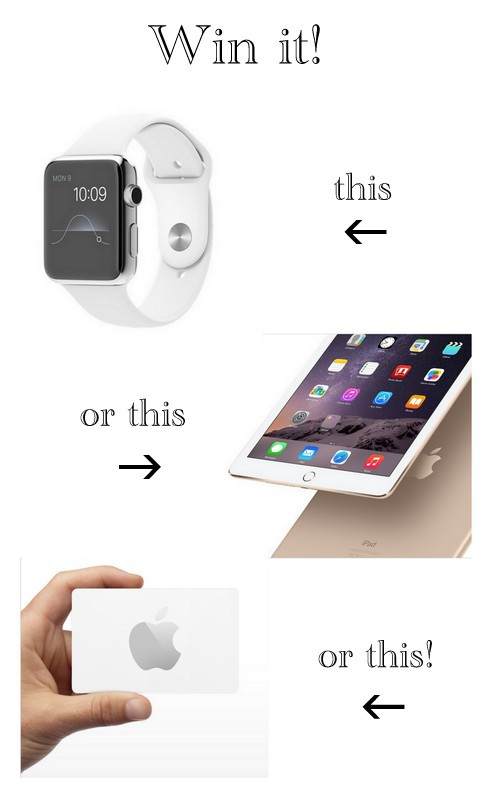 Win it! The new Apple watch...or your choice of Apple item - giveaway ends 6:30:15