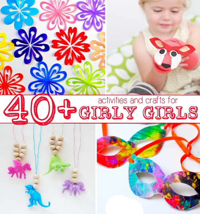 crafts and activities that girls will love