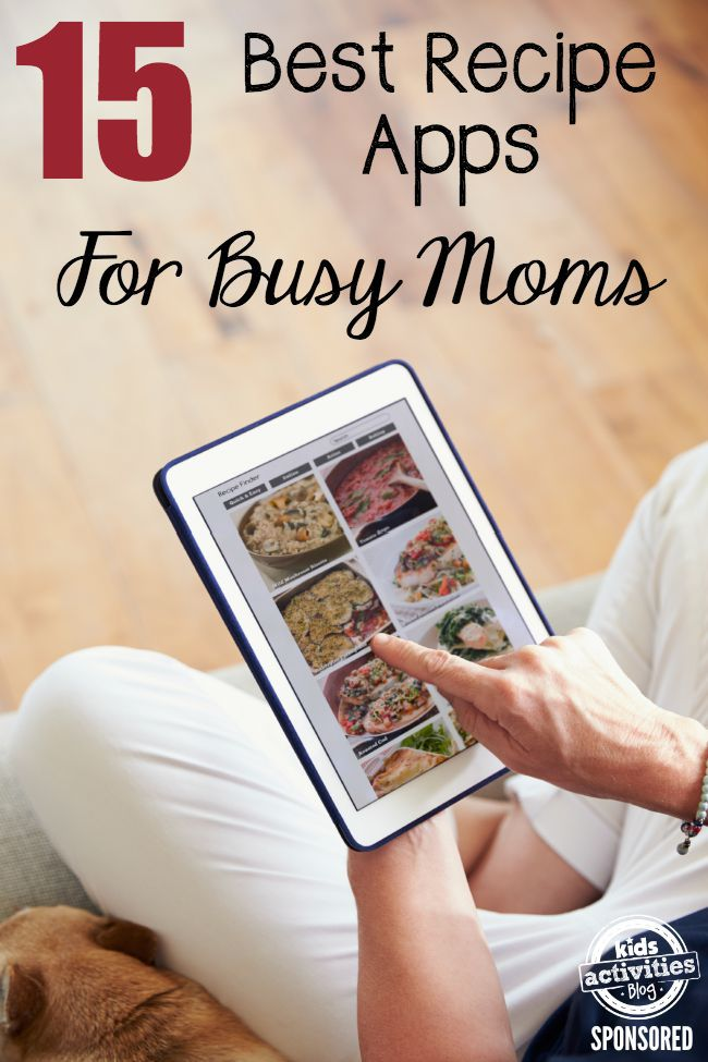best recipe apps for busy moms