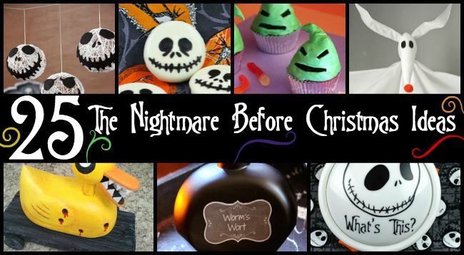 25 Awesome Nightmare Before Christmas Ideas Your Family Will Love