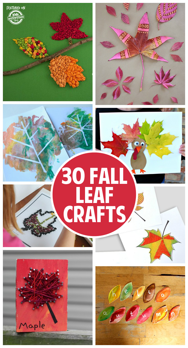 30 Fun and Festive Fall Leaf Crafts - 8 kids leaf crafts shown including tissue paper leaves, painting leaves, leaf turkey, leaf collage, leaf lacing, leaf string art and leaf messages