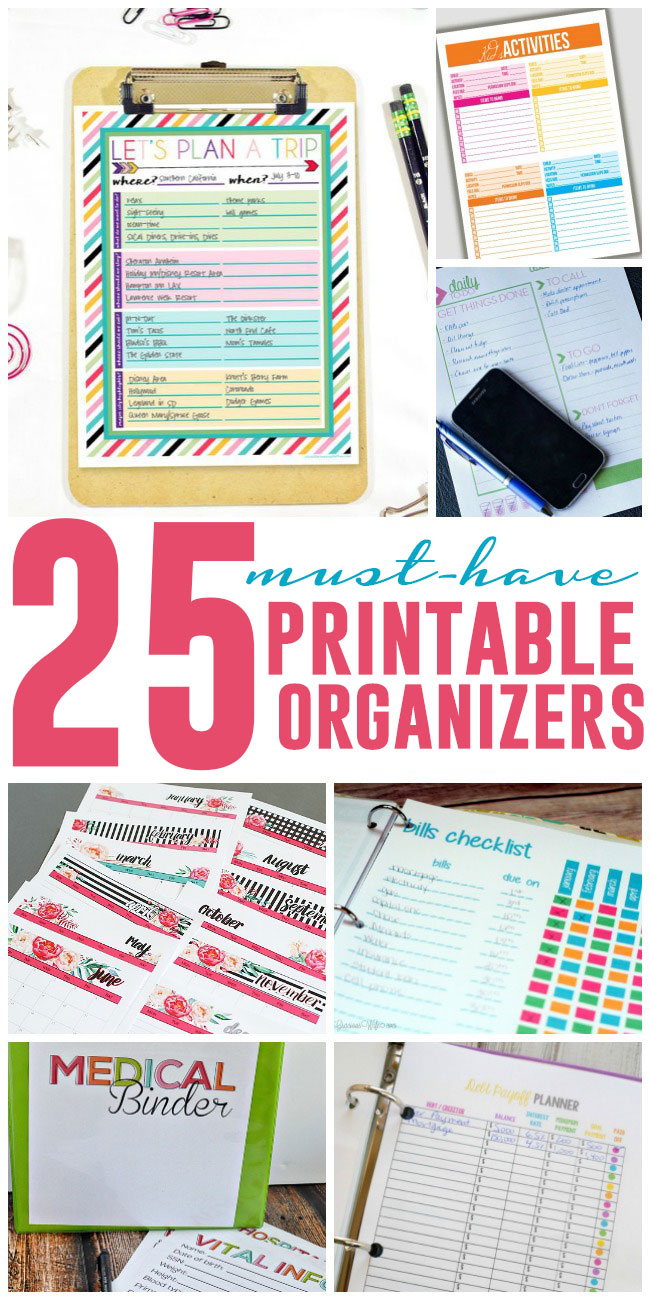 25 Must Have Printable Organizers to Make Life Easier