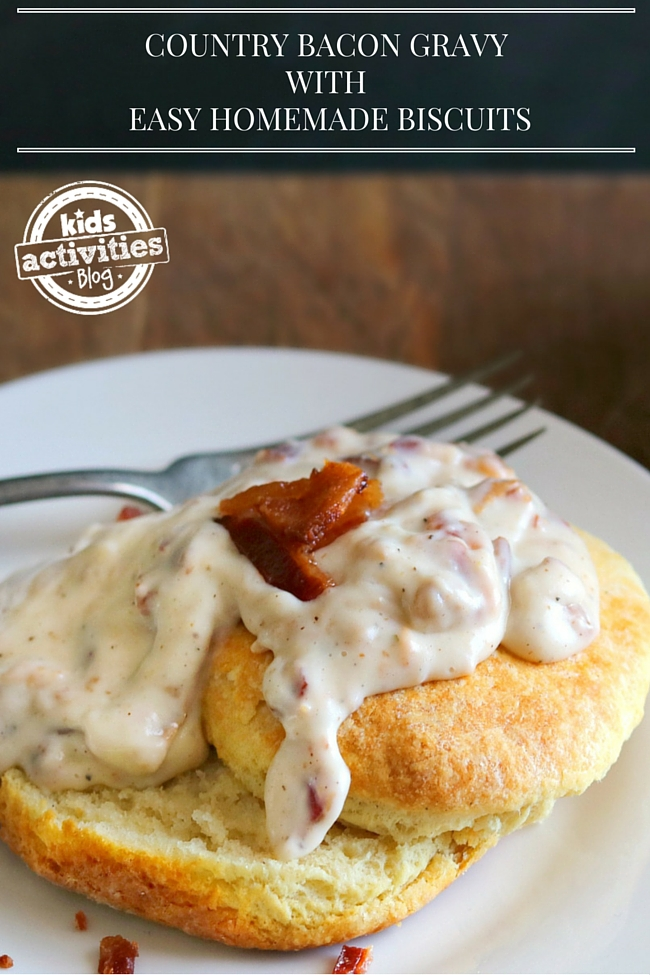 COUNTRY BACON GRAVY WITH EASY HOMEMADE BISCUITS