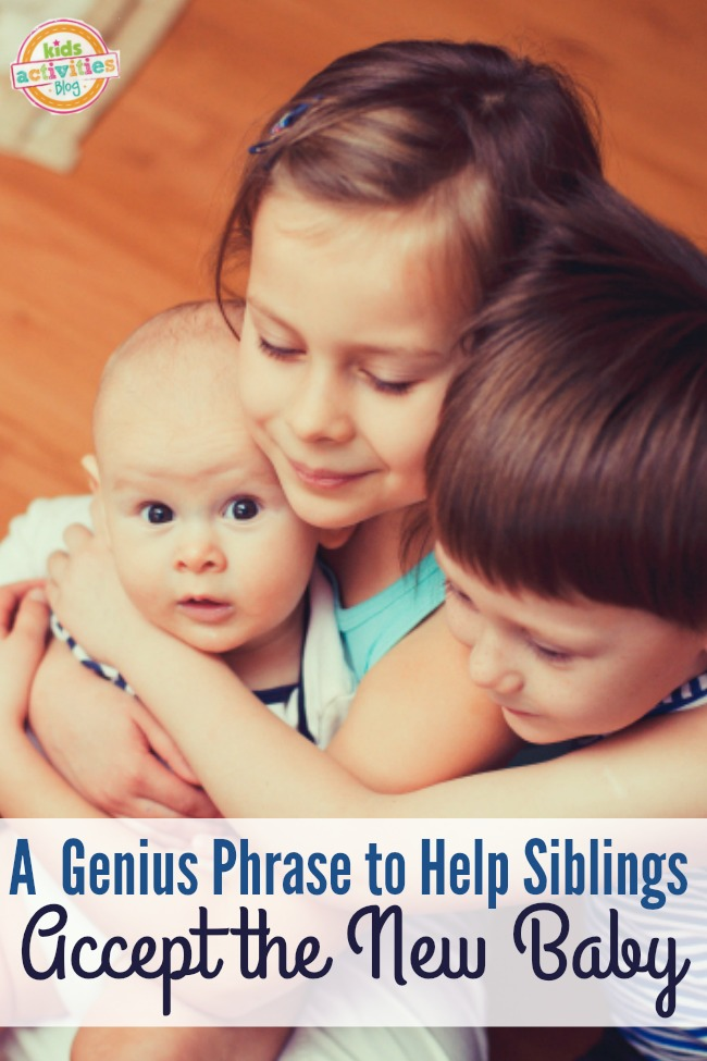 A Genius Phrase to Help Siblings Accept the New Baby