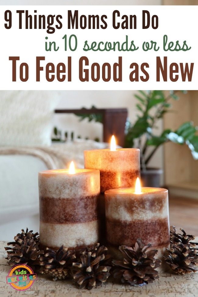 9 Things Moms Can Do to Feel Good As New