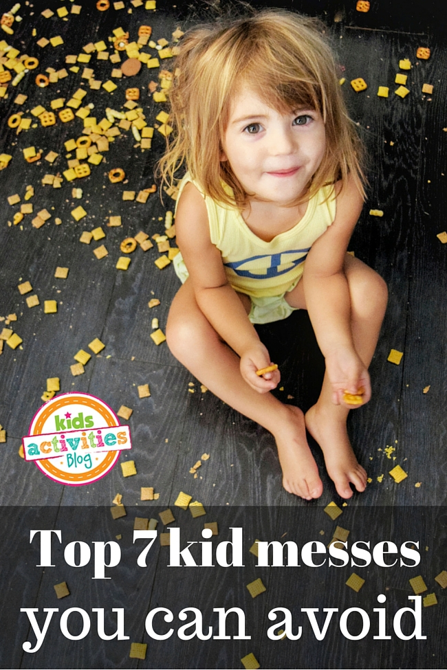 Top 7 Kid Messes You Can Avoid