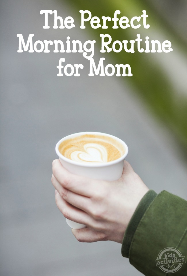 The Perfect Morning Routine for Mom