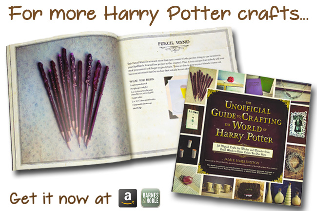 Unofficial Guide to Crafting the World of Harry Potter