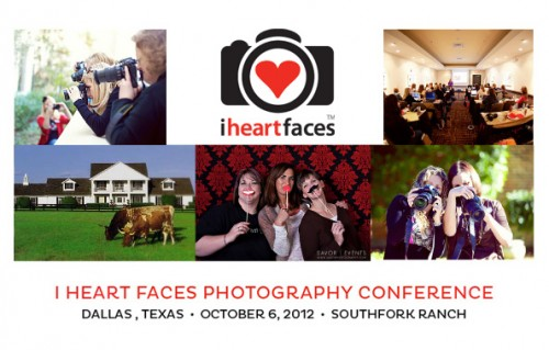 I Heart Faces Photography Conference comes to Dallas!