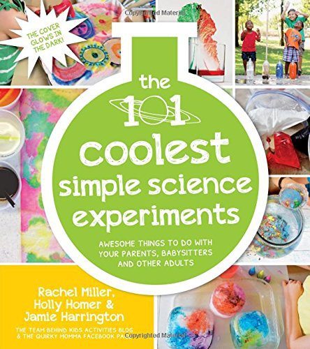 The 101 Coolest Simple Science Projects