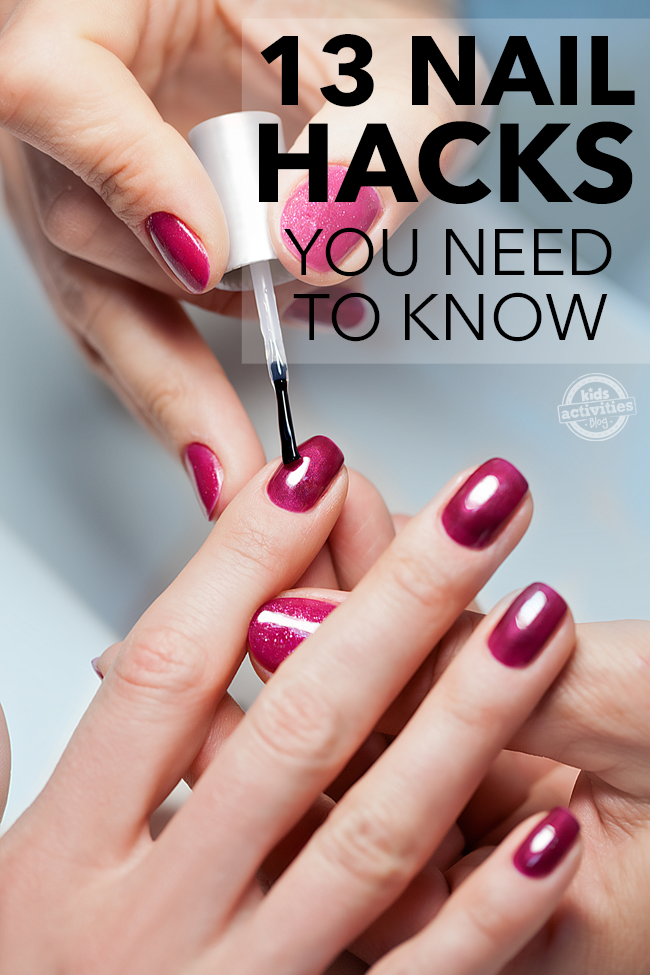13 Nail Polish Hacks You Need In Your Arsenal