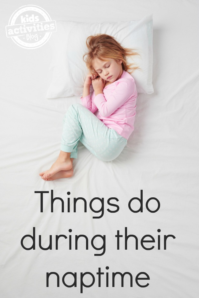 things to do during naptime