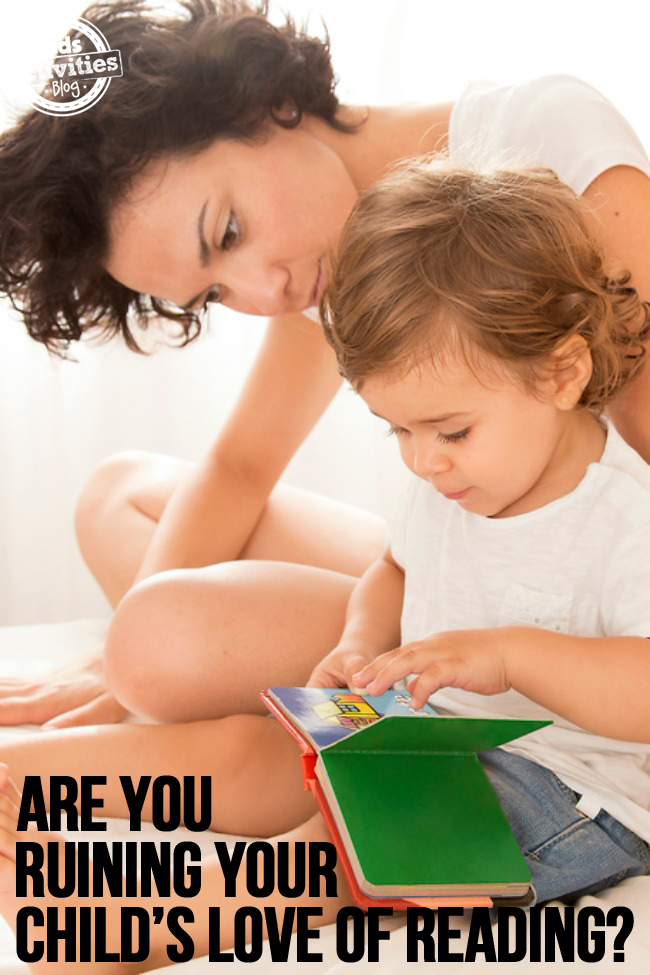 Are You Ruining Your Child's Love of Reading
