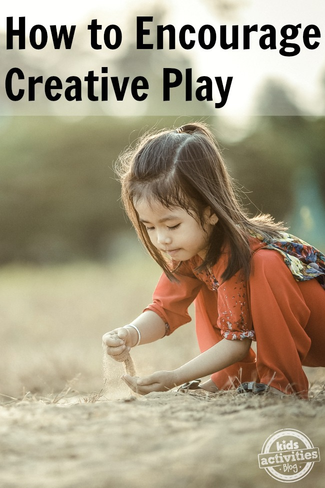 How to Encourage Creative Play