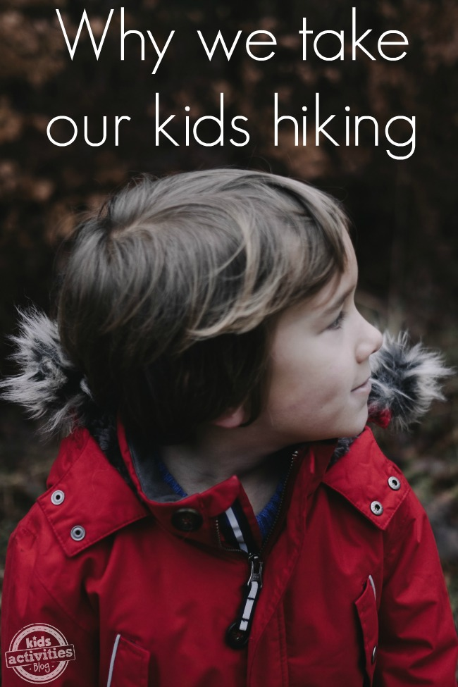 why we take our kids hiking
