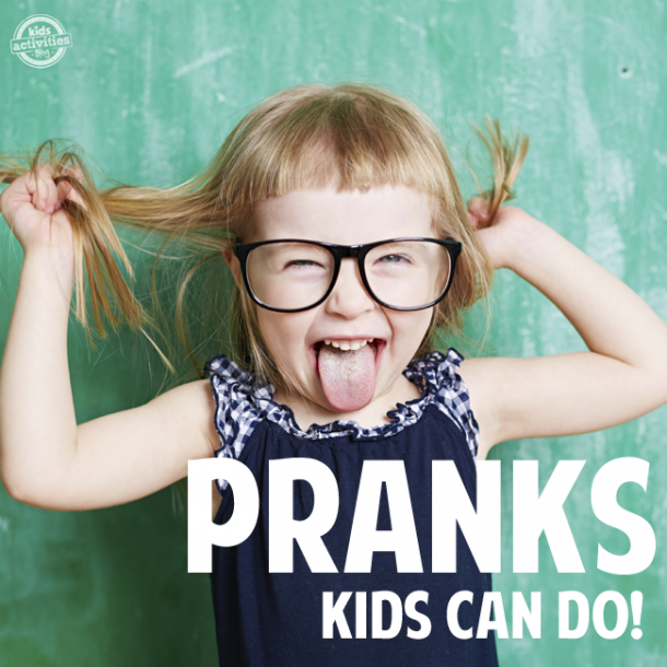 13 of the Best April Fool's Day Pranks for Kids