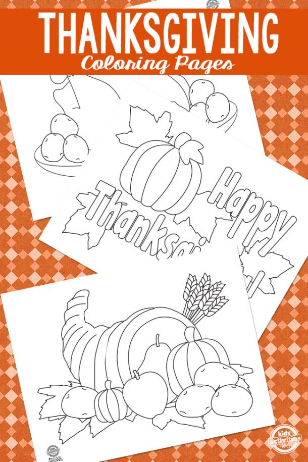 75+ Thanksgiving Crafts & Activities- Three Thanksgiving coloring pages, including a cornucopia and a pumpkin.