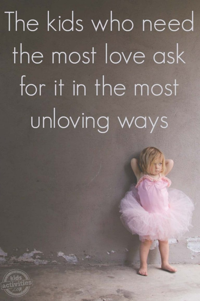 The Kids Who Need the Most Love Ask for it in the Most Unloving Ways