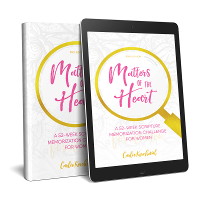 Matters of the Heart: a 52-week Scripture Memorization Journey for Women