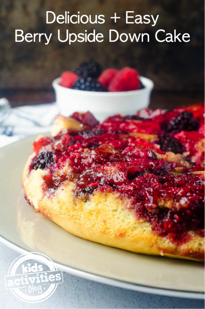 Berry Upside Down Cake Recipe - KidsActivitiesBlog.com