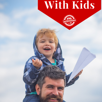 Ideas for Dad and Kids