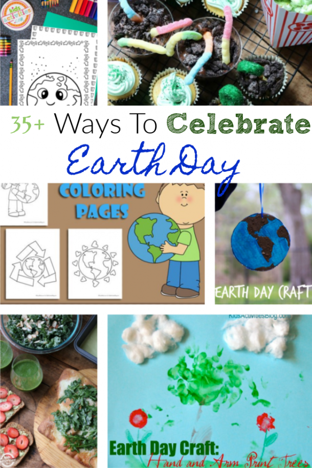 35+ activities to do to celebrate earth day