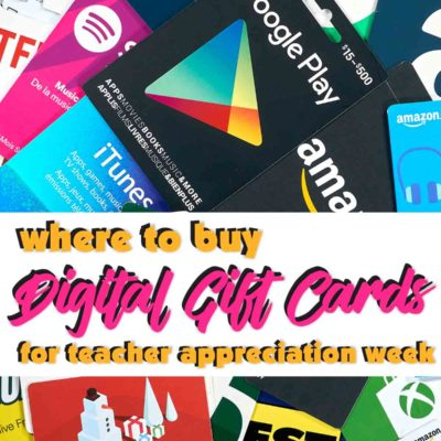 digital gift cards for teacher appreciation week