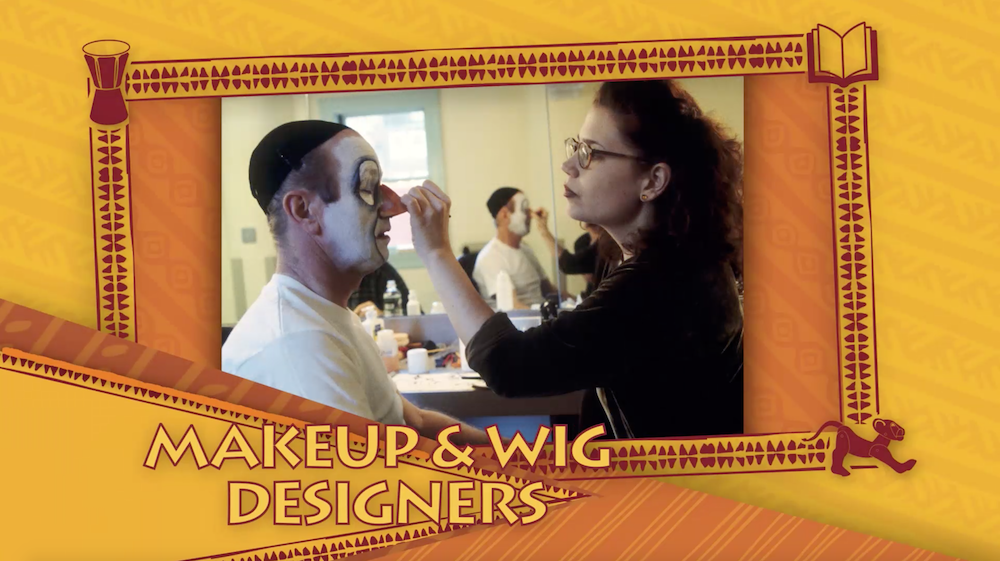 The Lion King Disney Theatrical Productions makeup and wig designers for online Lion King