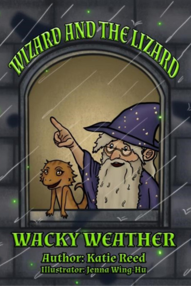 Quarantine Reading for Kids – Wizard and the Lizard: Wacky Weather