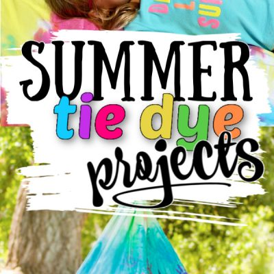 Summer Tie Dye Projects