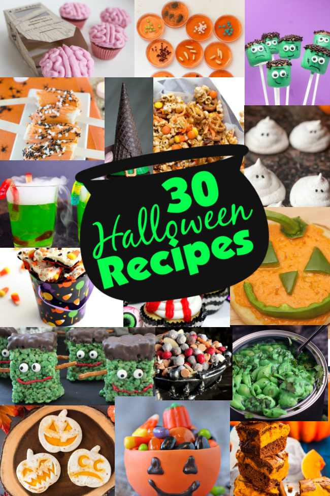 30 Halloween Recipes collage with pictures of brain cupcakes, bacteria candy, frankenstein pops, banana pops, witch hat cookie, candy mix, ghost meringues, spooky fog drinks, pumpkin cheese pizza, candy bark, zombie eye cupcakes, frankenstein rice kripsies, werewolf kibble, toxic waste mac and cheese, jack o lantern quesadillas, pumpkin candy cup, and cream cheese brownies.