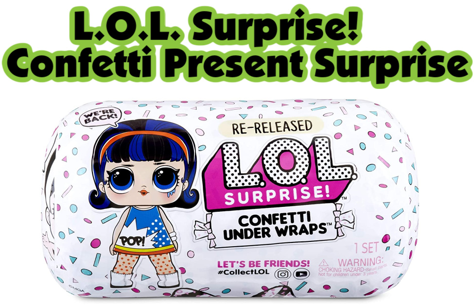 L.O.L Surprise! Confetti Present Surprise- A L.O.L Surprise doll hidden in a capsule. A popular Christmas toy that comes with 15 accessories and a confetti pop surprise!