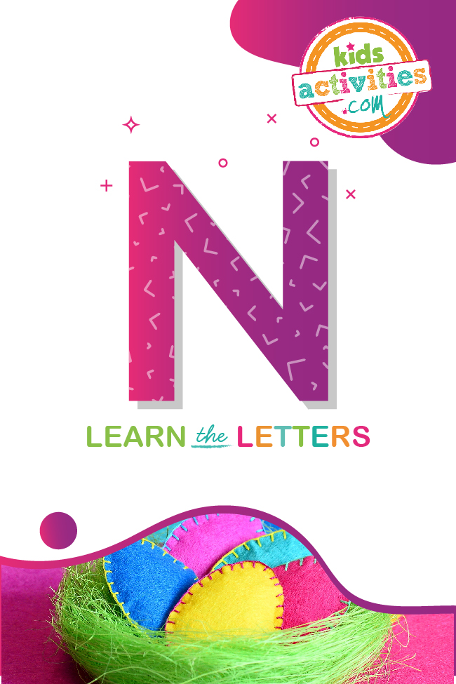 Learn the letter N with kids activities blog