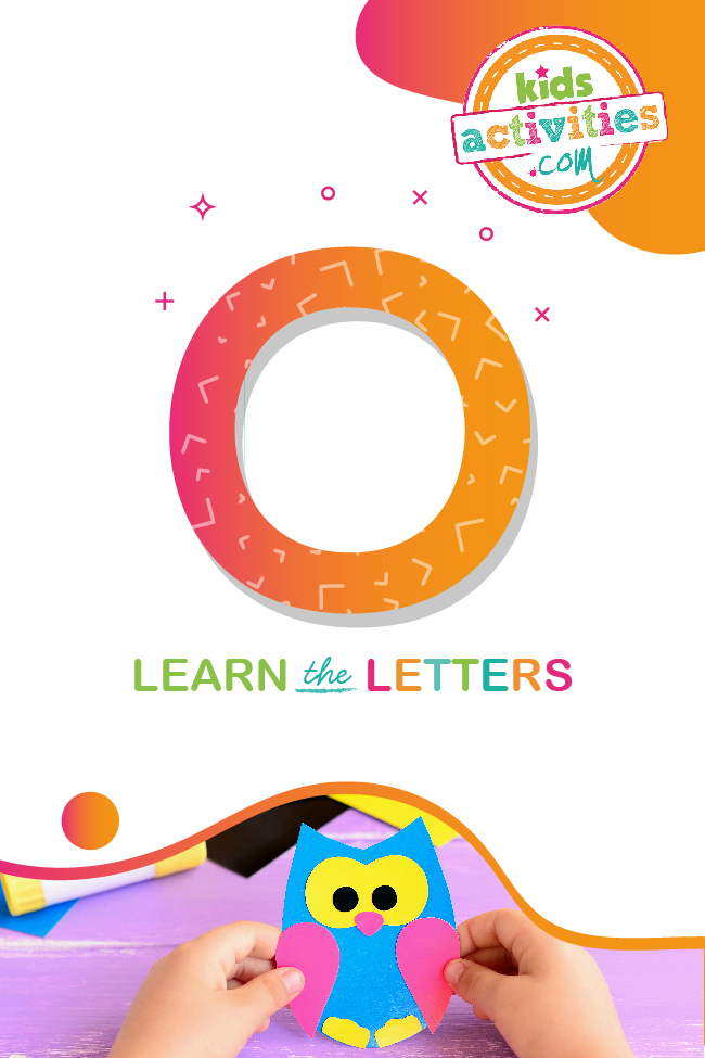 Learn the letter o with kids activities blog