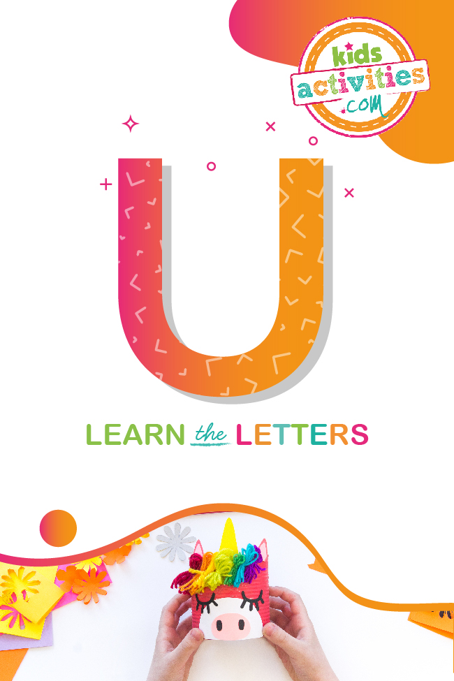 Learn the letter u with kids activities blog