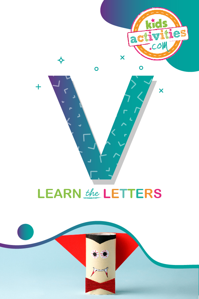 Learn the letter v with kids activities blog