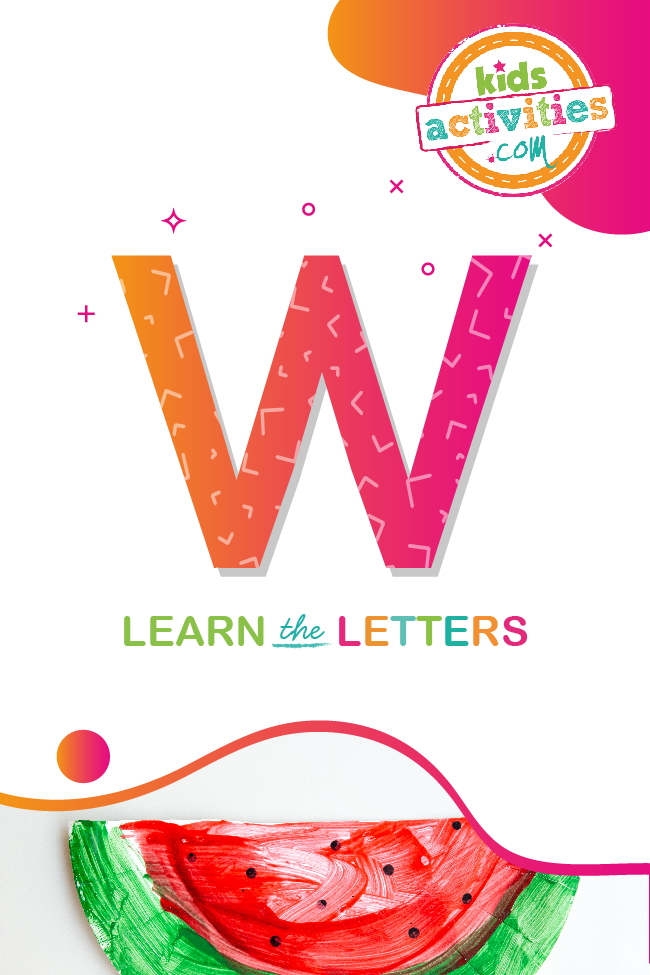 Learn the letter w with kids activities blog