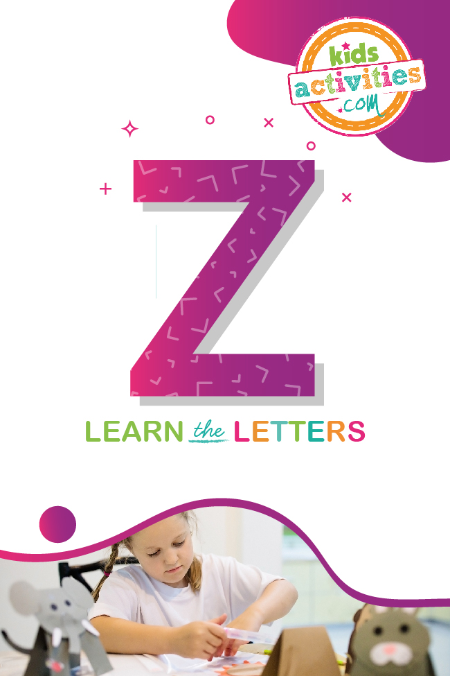 Learn the letter z with kids activities blog