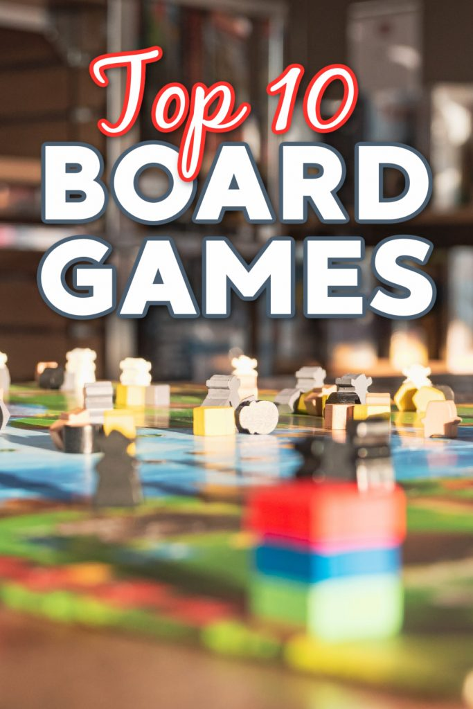 "Top 10 Board Games for families to play together as chosen by Kids Activities Blog - shown board game with words ""Top 10 Board Games"" in library setting"