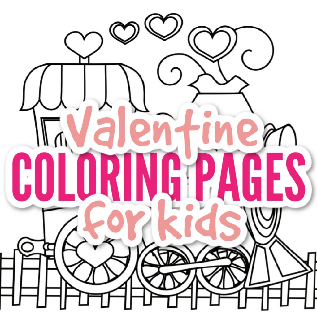 Valentines Day Coloring Pages for kids - Kids Activities Blog