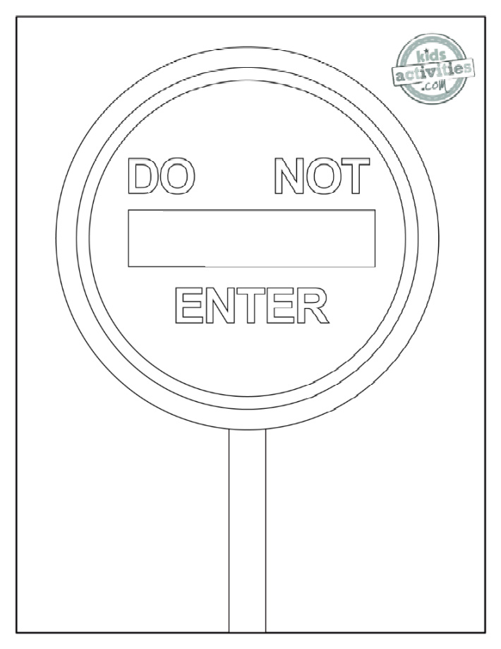 Do Not Enter Street Sign Coloring Page - words Do Not Enter on a round road sign with a post - Kids Activities Blog