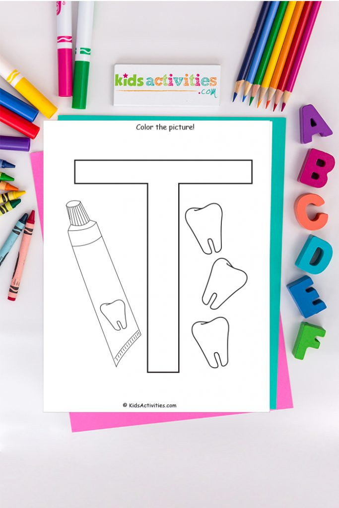 Letter T coloring page Kids Activities Blog - color the picture of captital letter T with teeth and toothpaste on a background of crayons, colored pencils and markers with ABCs