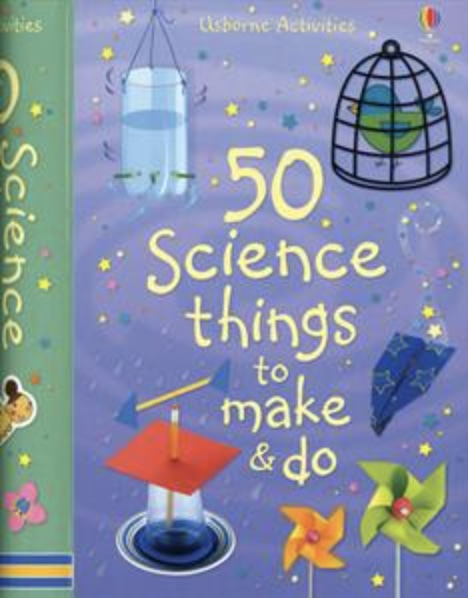 Usborne 50 Science Things To Make and Do book cover art