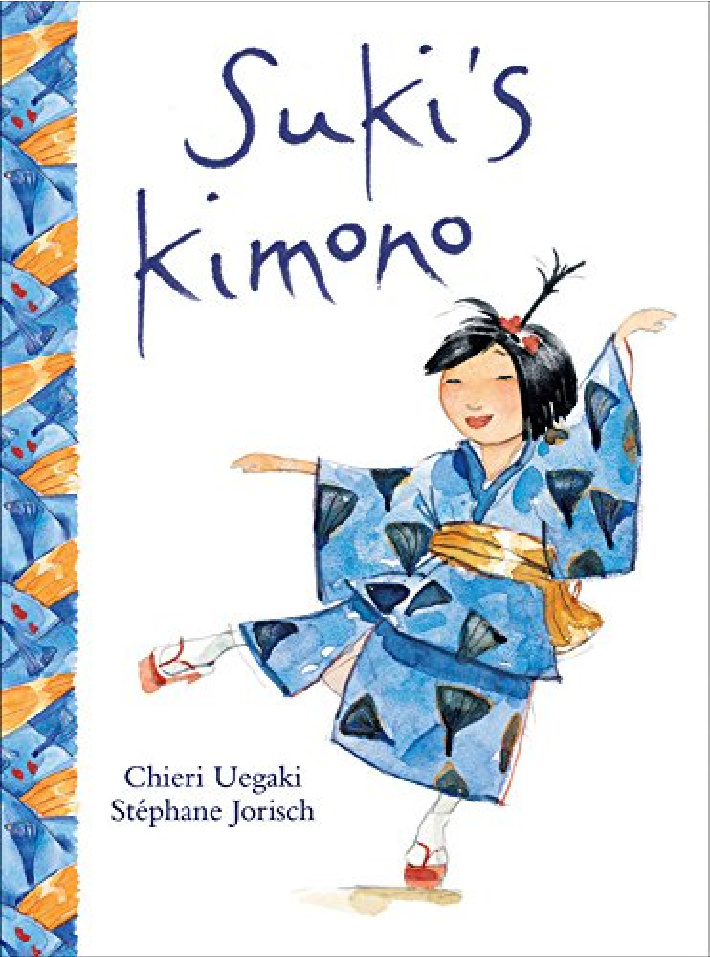 Sukis Kimono book for children about a little girl named Suki who lives in Japan - Kids Activities Blog