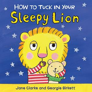 Usborne How To Tuck In Your Sleepy Lion book cover art