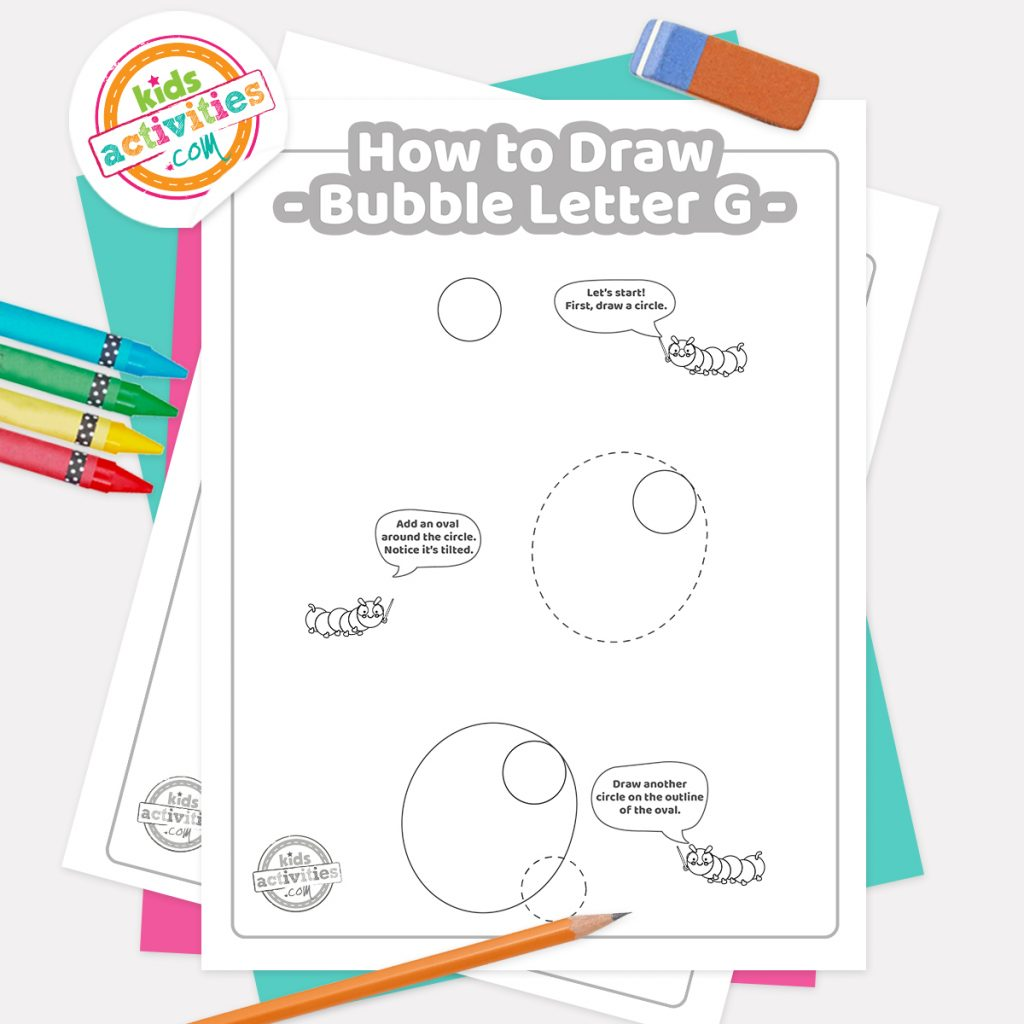 How to draw graffiti Bubble letter G pdf page one with steps 1-3 next to eraser, pencil and colored pencils - Kids Activities Blog