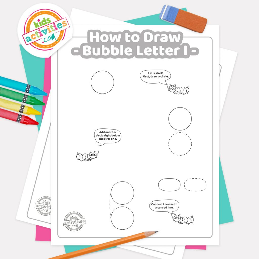 How to draw graffiti Bubble letter I pdf page one with steps 1-3 next to eraser, pencil and colored pencils - Kids Activities Blog